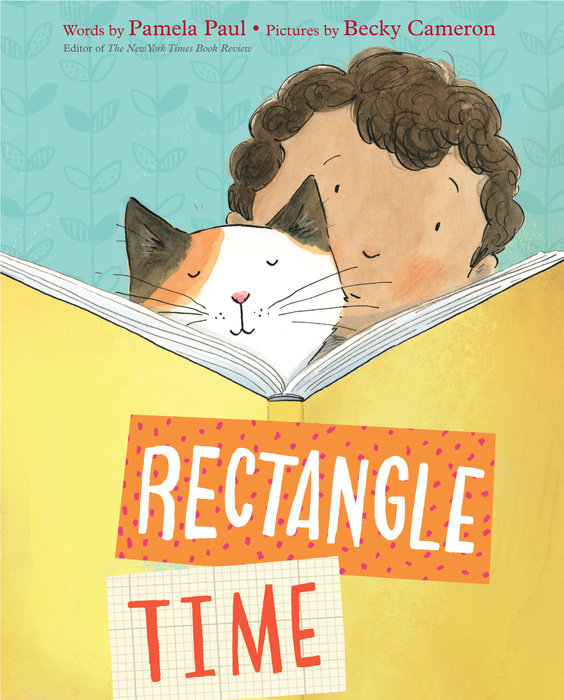 Rectangle Time by Pamela Paul